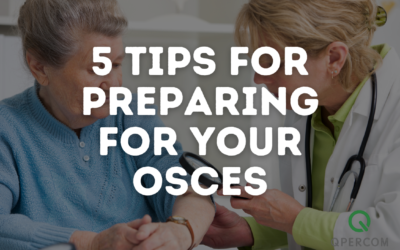 Preparing for an OSCE – 5 tips to help you face your fears