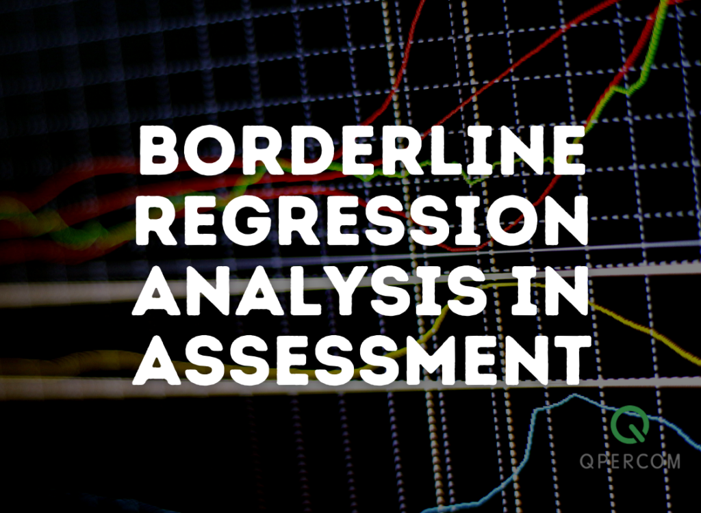 Borderline Regression Analysis in Assessment