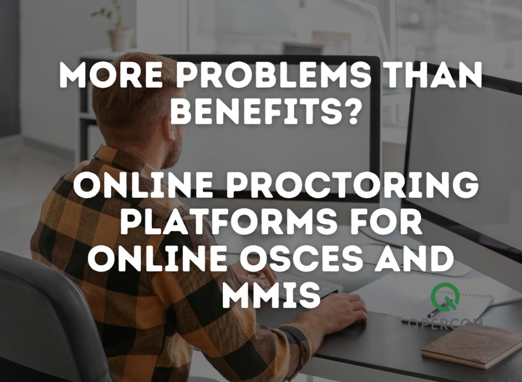 Online Proctoring OSCEs