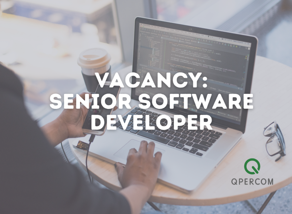 Vacancy Qpercom Senior Software Developer